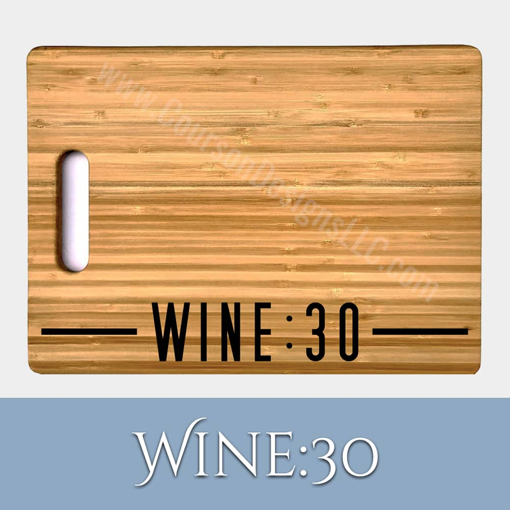 Wine 30 Cutting Board