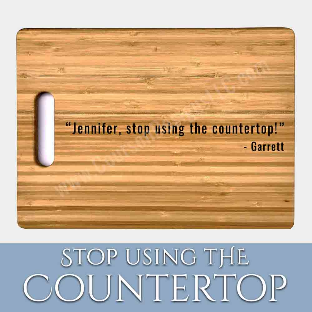 Stop Using the Countertop Board